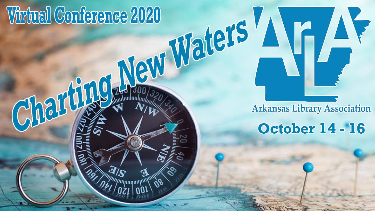 Arkansas Library Association Virtual Conference: Charting New Waters Banner